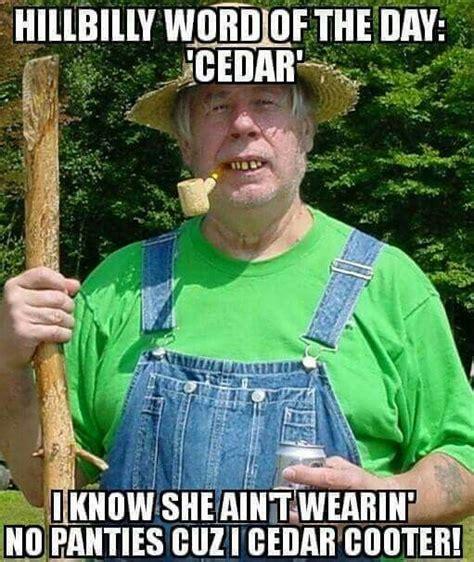 Redneck Meme - redneck word of the day rednecks pinterest humor hillbilly and stuffing