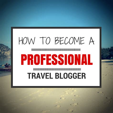 How To Become A Professional Travel Blogger  Going Pro
