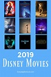 List of Disney Movies to See in 2019 - Everyday Shortcuts