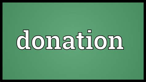 donation meaning youtube
