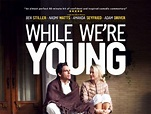 While We're Young Movie Poster (#2 of 7) - IMP Awards