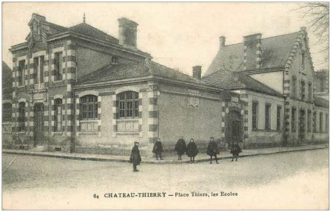 bureau 02 chateau thierry 02 chateau thierry place thiers les ecoles 1917