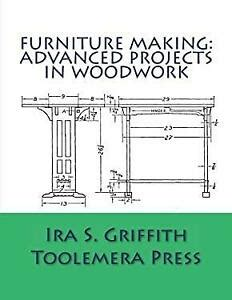 furniture making advanced projects  woodwork
