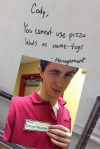 QuotDeluxe Sausagequot Cody You Cannot Use Pizza Labels As Name