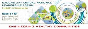 CADCA's 27th Annual National Leadership Forum : Prevention ...