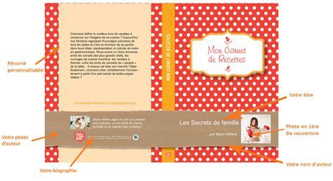 faire livre de cuisine créer livre de cuisine cahier de cuisine