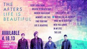 The Afters - Life Is Beautiful - Album Preview - YouTube