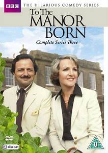 To The Manor Born - Series 3 DVD Zavvi com