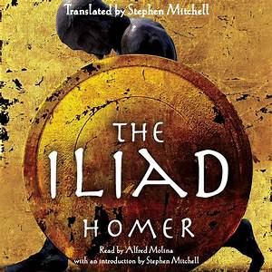 The Iliad  Audiobook by Homer, read by Alfred Molina
