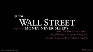 Wall Street Money Never Sleeps Quotes. QuotesGram