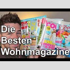 Die Besten Wohnmagazine! Youtube