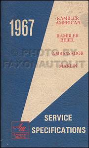 1967 Rambler Repair Shop Manual Original 67 Rebel