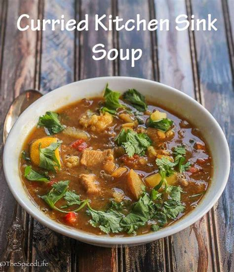 Curried Kitchen Sink Soup  The Spiced Life