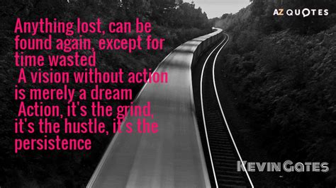 kevin gates quote  lost