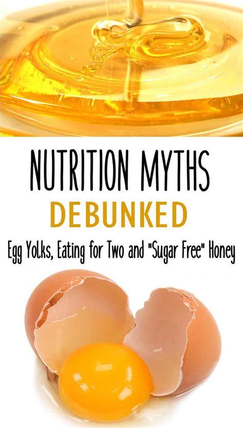 nutrition myths debunked  egg yolks eating