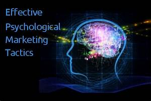 6 Proven-Effective Psychological Marketing Tactics ...