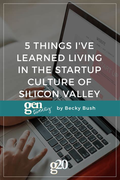 ive learned living   startup culture