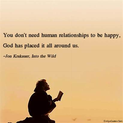 God Happy Human Need Into Wild Relationships