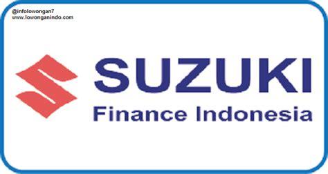 Suzuki Financing lowongan kerja suzuki finance terbaru januari 2019