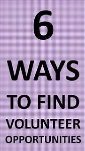 6 WAYS TO FIND VOLUNTEER OPPORTUNITIES | A HELPFUL WORLD