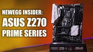 Newegg Insider  Asus Z270 Prime-a Motherboard