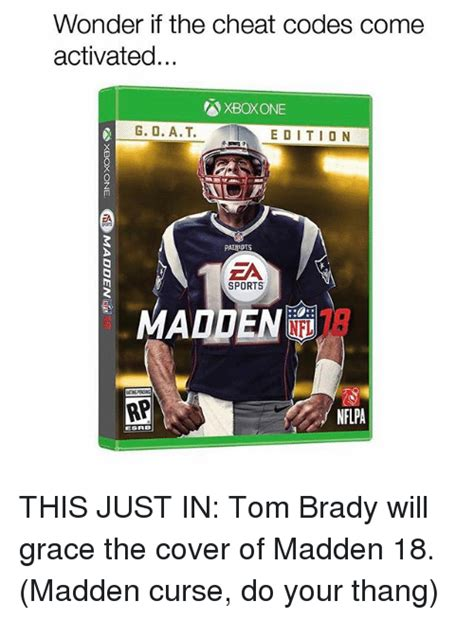 Madden Meme - wonder if the cheat codes come activated xboxone g o at edition patriots sports nflpa this just