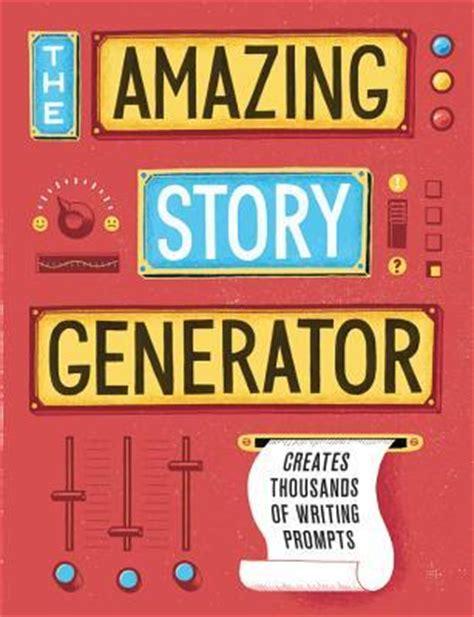amazing story generator creates thousands  writing prompts  jason sacher reviews