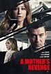 """A MOTHER'S REVENGE"" : Filmed entirely in W.N.Y. airing ..."