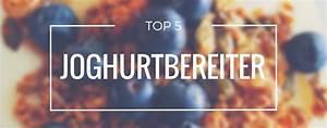 Ananas Schneiden Gerät : top 5 joghurtbereiter produktvorstellung oktober 2018 ~ Watch28wear.com Haus und Dekorationen