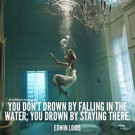dont drown  falling   water  drown