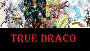 Ygopro True Draco Deck Profile May 2017