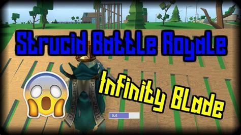 infinity blade strucid battle royale youtube