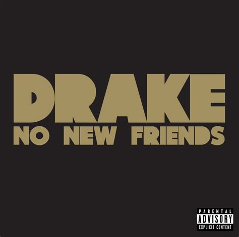 Drake Meme No New Friends - rap it up design drake no new friends covers