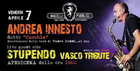 Vasco Stupendo by Stupendo Vasco Tribute Quot Cucchia Quot At Macelli