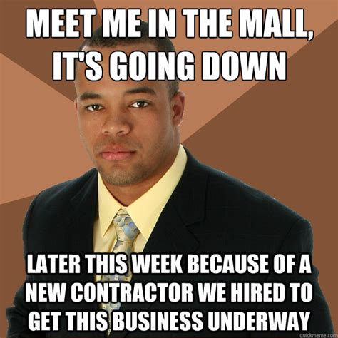 Going Down Meme - its going down meme memes