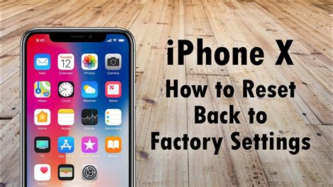 reset to factory settings iphone iphone x how to reset back to factory settings