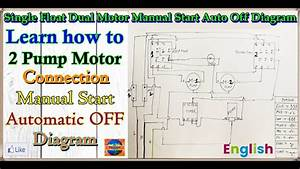 Flat And Hotel Float Switch Wiring Double Motor Manual On