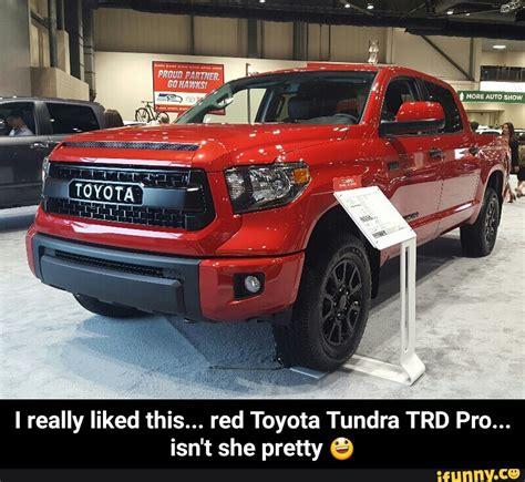 Toyota Tundra Memes - tundra ifunny