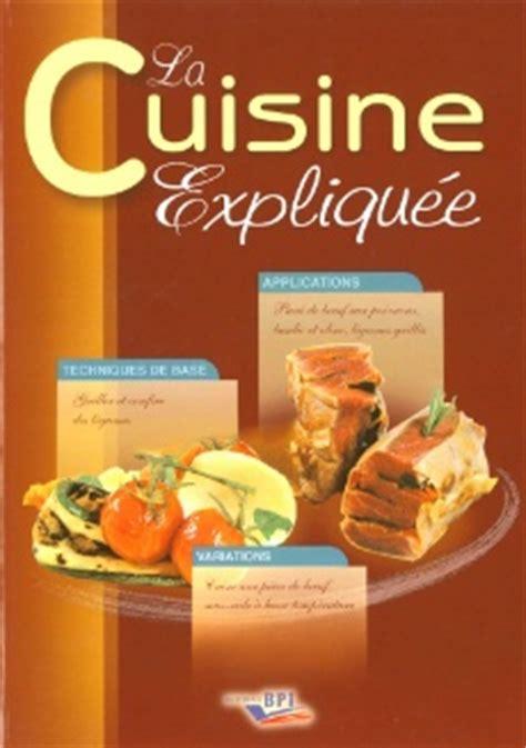 Meilleur Livre De Cuisine Professionnel by La Cuisine Expliqu 233 E De Gilles Charles Nomm 233 Meilleur