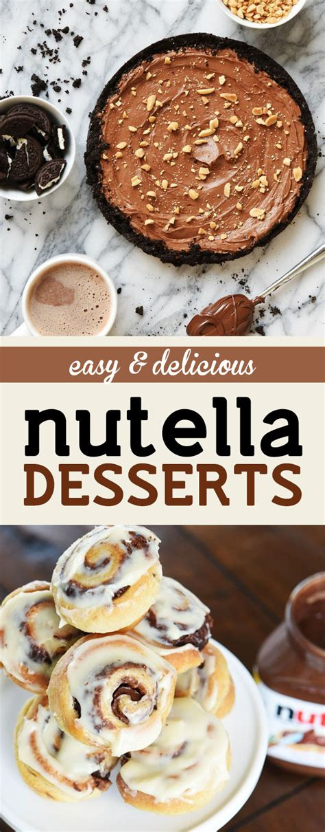 these easy and inexpensive nutella desserts are all you need in