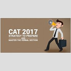 Cat 2017 Strategy To Prepare And Master The Verbal Section