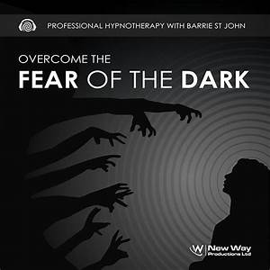 Hypnotherapy, For, Fear, Of, The, Dark