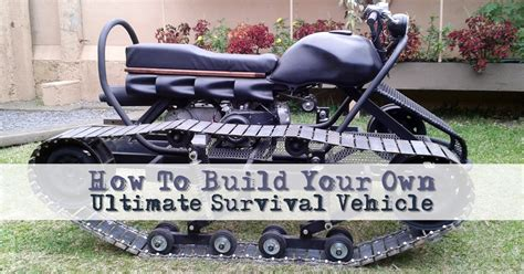 survival truck diy how to build your own ultimate survival vehicle shtf