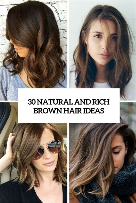 And Brown Hair Ideas by 30 And Rich Brown Hair Ideas Styleoholic