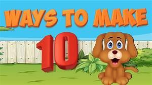 Adding To Ten- Ways To Make Ten