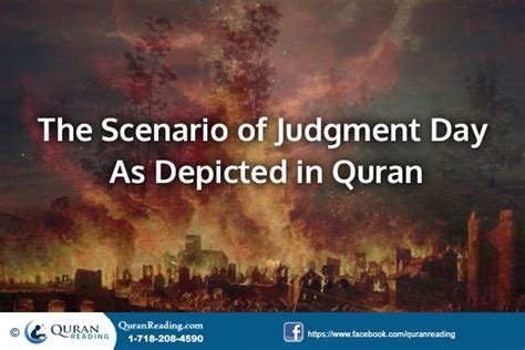 Day Of Judgment the scenario of judgment day as depicted in quran