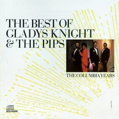 The Best Of Gladys Knight & The Pips Columbia Years