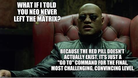 The Matrix Meme - welcome to the matrix imgflip