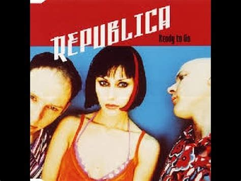 Ready To Go  Republica (hq) (flac) Youtube