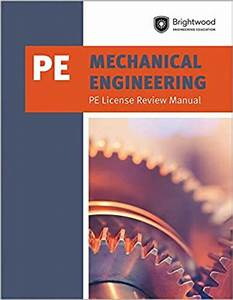 Mechanical Engineering  Pe License Review Manual